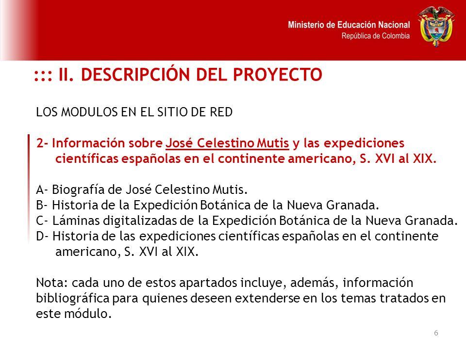 6 LOS MODULOS EN EL SITIO DE RED 2- Información sobre José Celestino Mutis y las expediciones científicas españolas en el continente americano, S. XVI