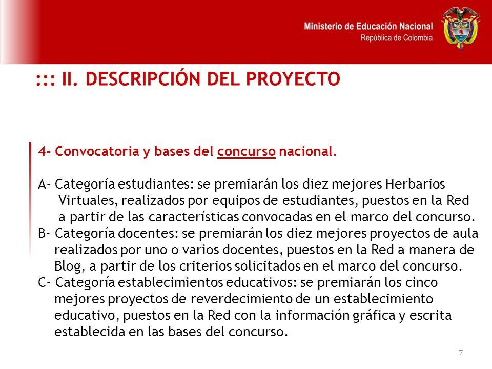 18 EDUCACIÓN PARA EL TRABAJO Y EL DESARROLLO HUMANO BÁSICA SECUNDARIA MEDIA TECNICA PROFESIONAL TECNOLÓGICA PROFESIONAL UNIVERSITARIA COMPETENCIAS BÁSICAS Prueba SABER 5° Prueba SABER 9° Prueba de Estado 11° Pruebas ECAES COMPETENCIAS LABORALES ESPECÍFICAS COMPETENCIAS LABORALES GENERALES COMPETENCIAS CIUDADANAS SUPERIOR EDUCACIÓN INICIAL POSGRADO S Descriptores de competencias PRIMARIA