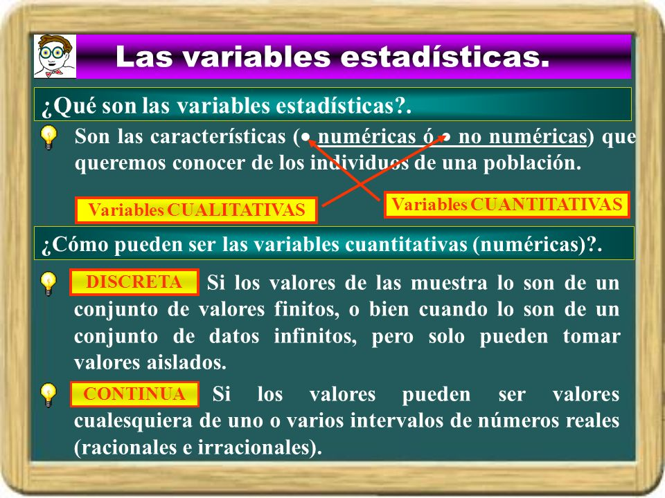 Las variables estadísticas.