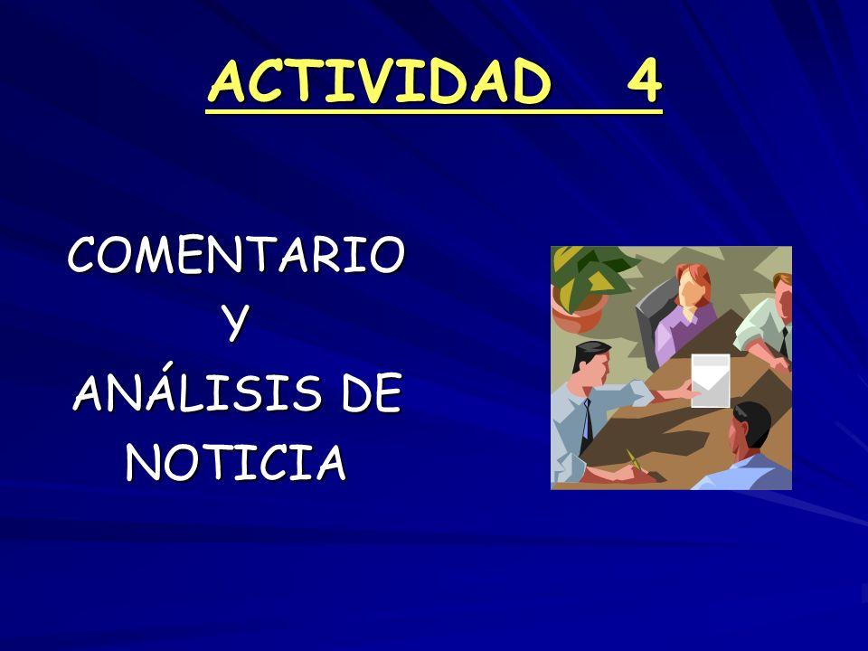ACTIVIDAD 4 COMENTARIOY ANÁLISIS DE NOTICIA