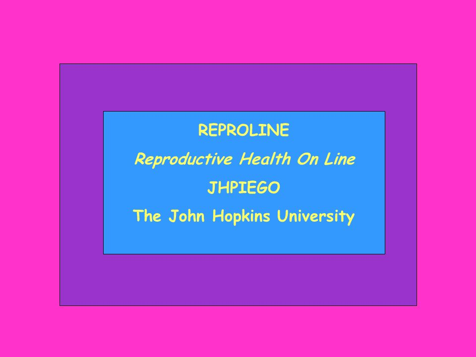 REPROLINE Reproductive Health On Line JHPIEGO The John Hopkins University