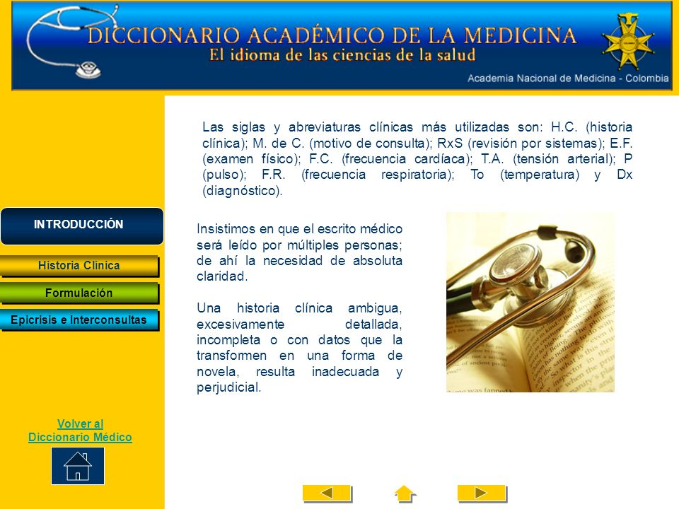 Las siglas y abreviaturas clínicas más utilizadas son: H.C.