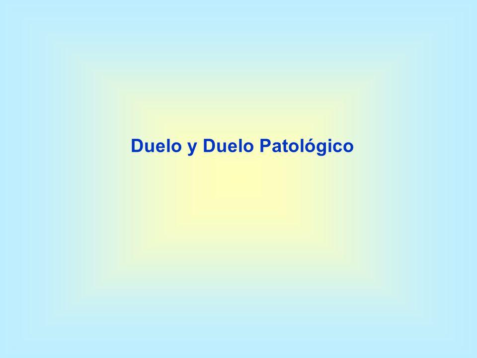 Duelo y Duelo Patológico