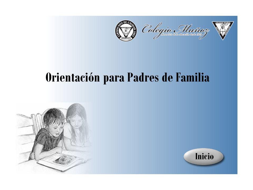 Inicio Orientación para Padres de Familia