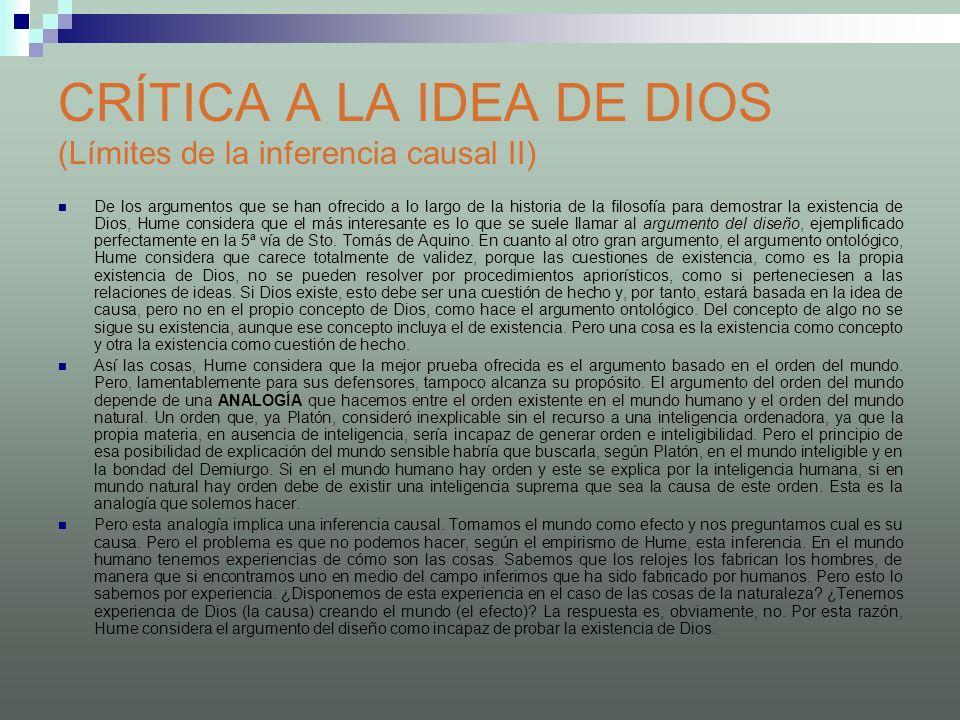 CRÍTICA A LA IDEA DE DIOS (Límites de la inferencia causal II) De los argumentos que se han ofrecido a lo largo de la historia de la filosofía para de