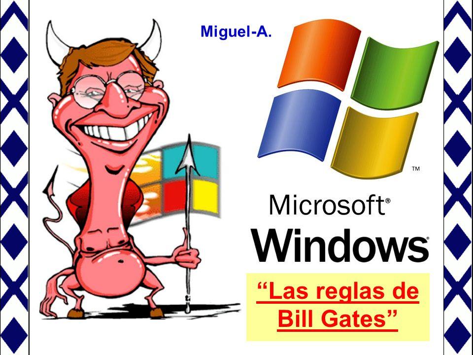 Las reglas de Bill Gates Miguel-A.