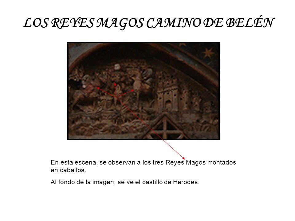 LOS REYES MAGOS CAMINO DE BELÉN En esta escena, se observan a los tres Reyes Magos montados en caballos. Al fondo de la imagen, se ve el castillo de H