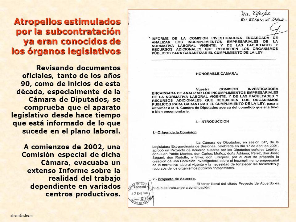 Como anota Pinto, la tendencia a la subcontratación y a la informalización del empleo se ha hecho manifiesta en todos los sectores productivos pero sobre todo en la minería, la pesca, la industria forestal y la fruticultura.