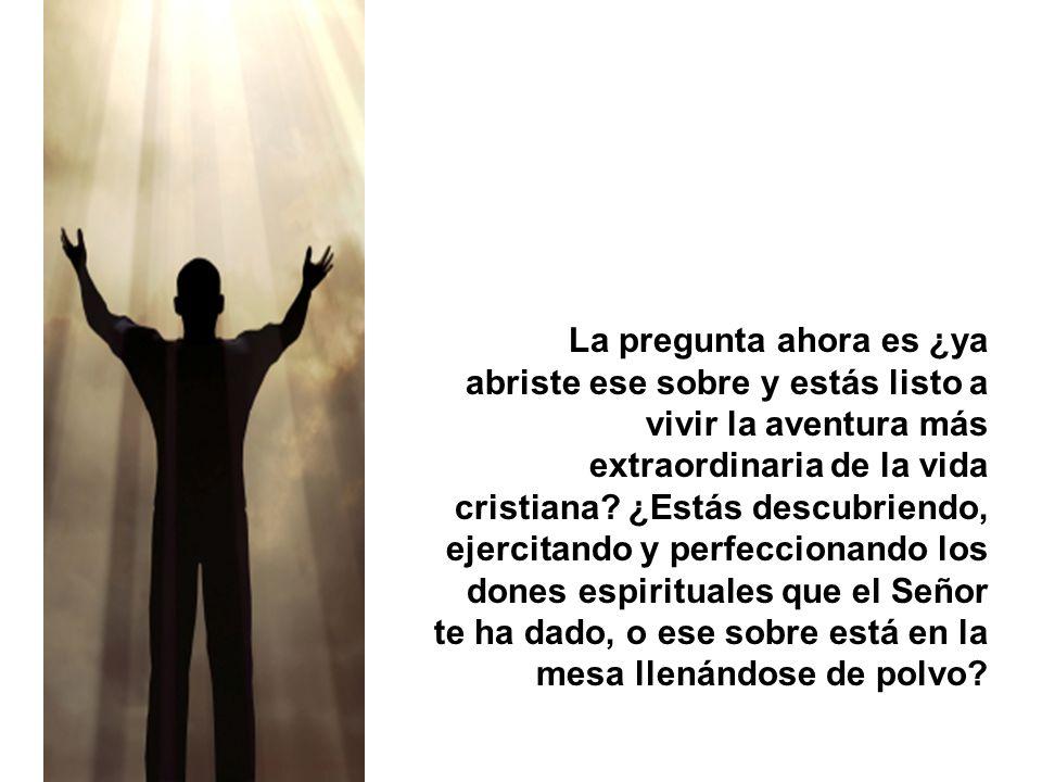 Los dones espirituales son regalos de Dios que: I.