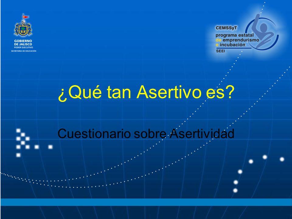 ¿Qué tan Asertivo es? Cuestionario sobre Asertividad