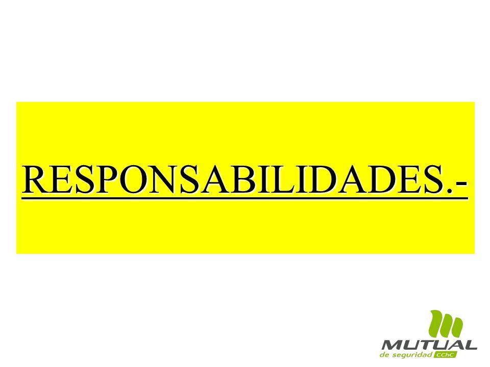 RESPONSABILIDADES.-