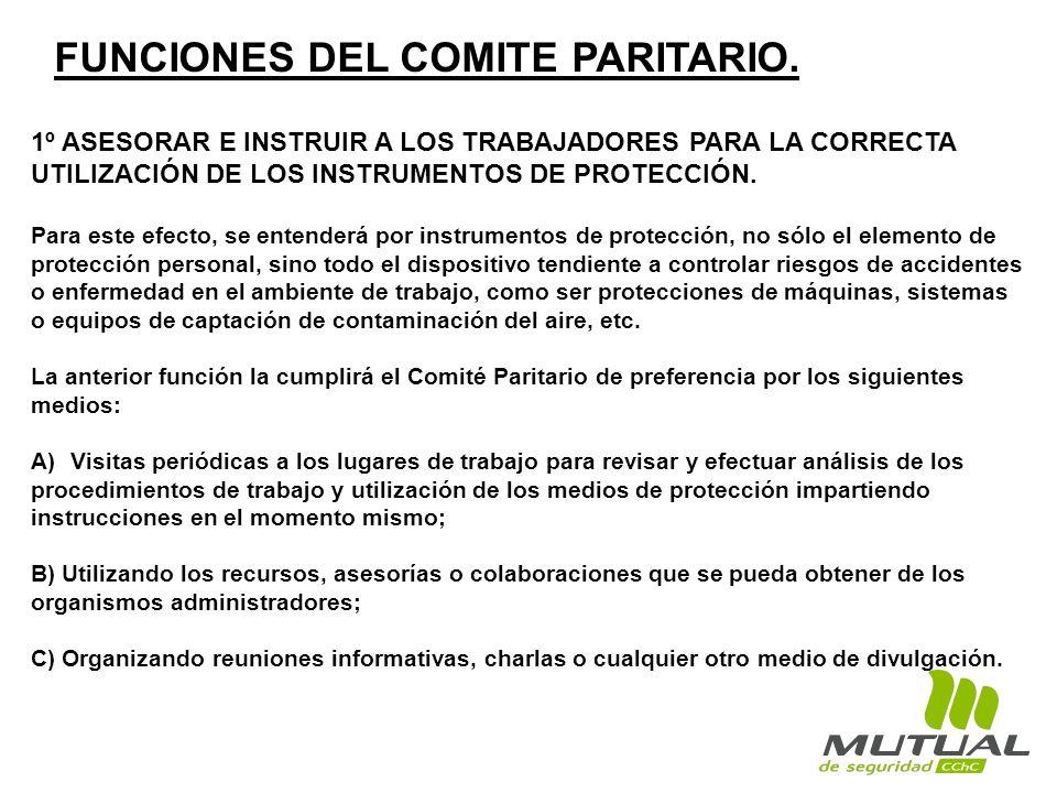 1º ASESORAR E INSTRUIR A LOS TRABAJADORES PARA LA CORRECTA UTILIZACIÓN DE LOS INSTRUMENTOS DE PROTECCIÓN.