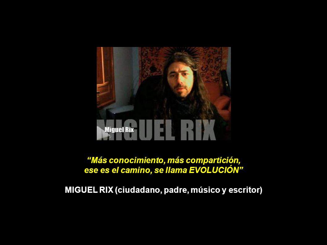 MIGUEL RIX: EL NUEVO ORDEN MUNDIAL Y TÚ
