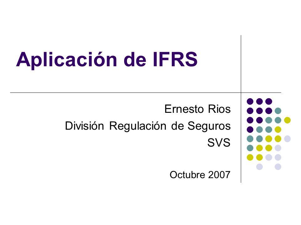 Visión Preliminar SVS IFRS 4 Fase II Reservas técnicas considerando concepto de exit value: RV y otras reservas matemáticas deberían ajustar sus flujos proyectados incorporando gastos, reconociendo opciones implícitas y otros ajustes e incorporando el margen de riesgo asociado al concepto de exit value.