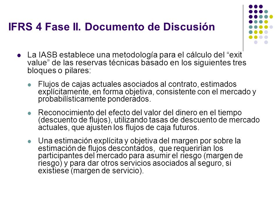 IFRS 4 Fase II.