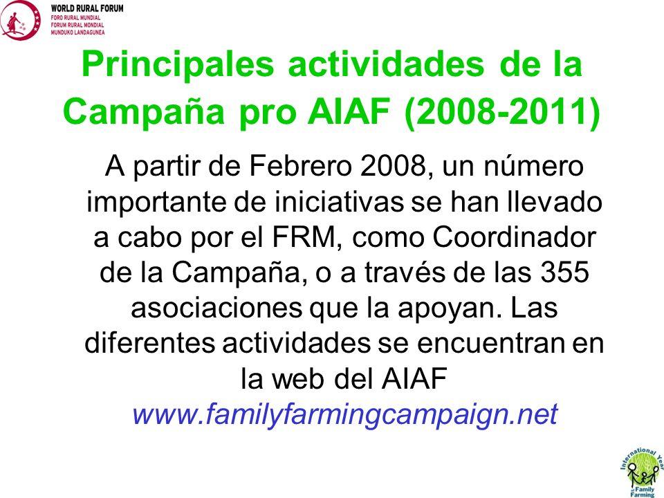 Principales actividades de la Campaña pro AIAF (2008-2011) A partir de Febrero 2008, un número importante de iniciativas se han llevado a cabo por el