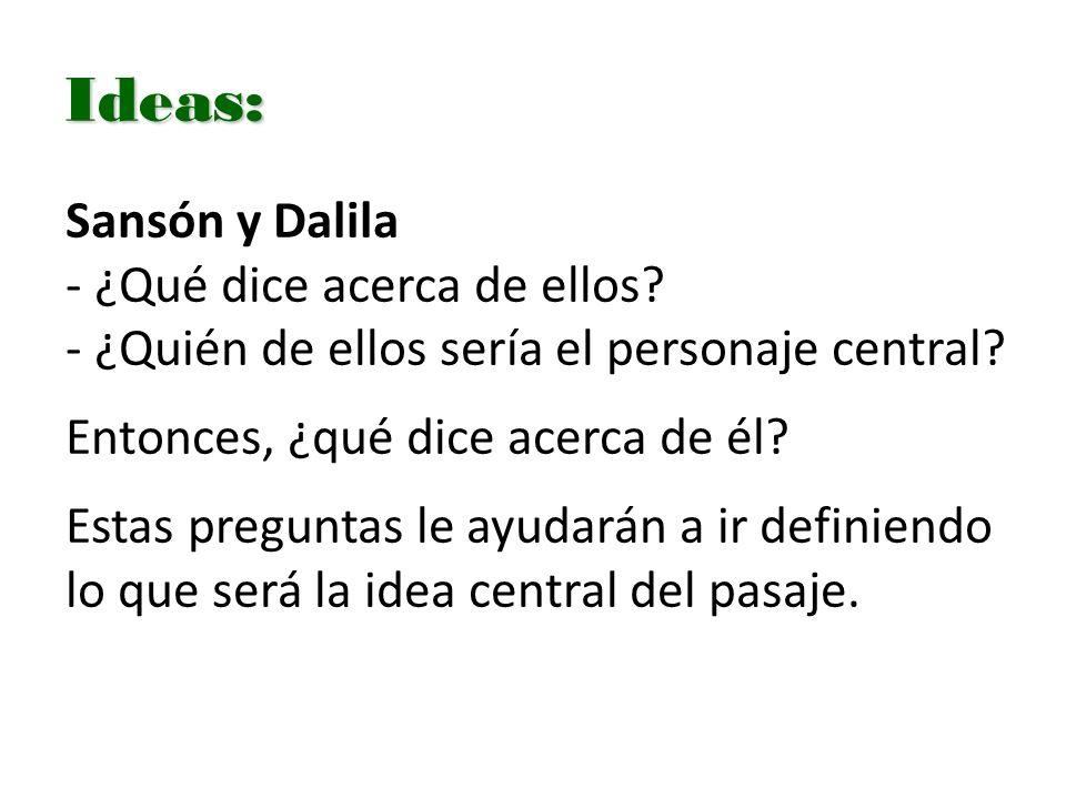 Ideas: Sansón y Dalila - ¿Qué dice acerca de ellos.