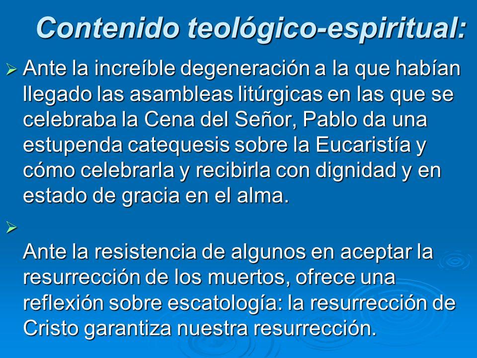 Contenido teológico-espiritual: Ante la increíble degeneración a la que habían llegado las asambleas litúrgicas en las que se celebraba la Cena del Se