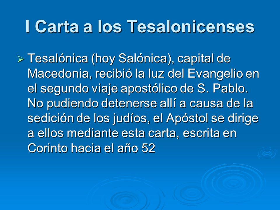 Tesalónica (hoy Salónica), capital de Macedonia, recibió la luz del Evangelio en el segundo viaje apostólico de S. Pablo. No pudiendo detenerse allí a