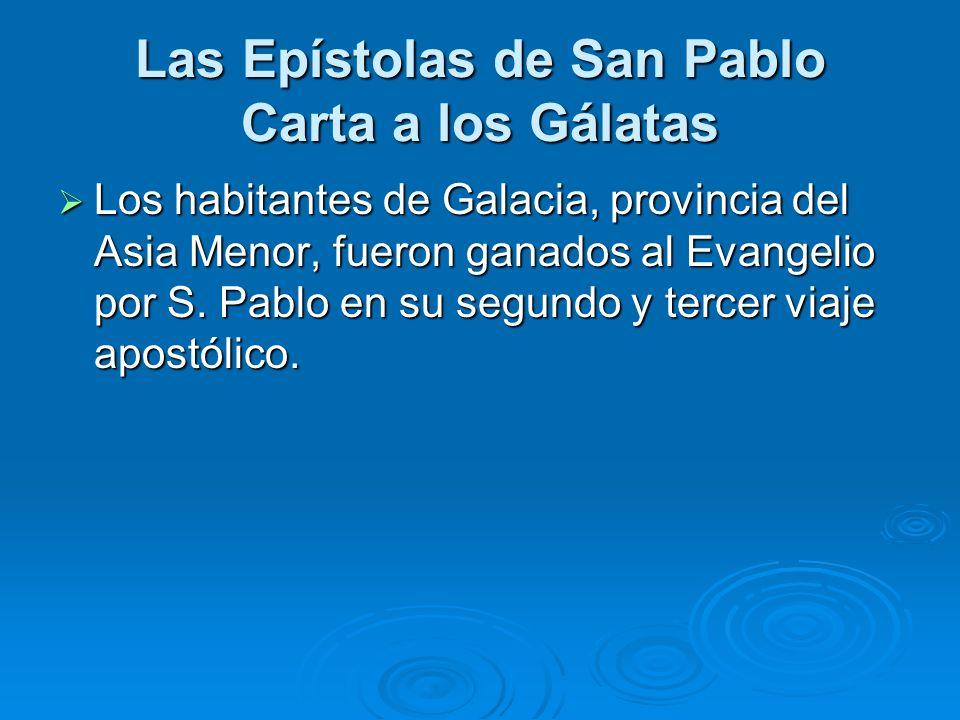 Los habitantes de Galacia, provincia del Asia Menor, fueron ganados al Evangelio por S. Pablo en su segundo y tercer viaje apostólico. Los habitantes