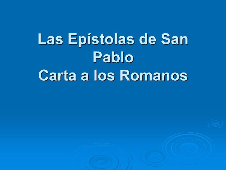 Las Epístolas de San Pablo Carta a los Romanos