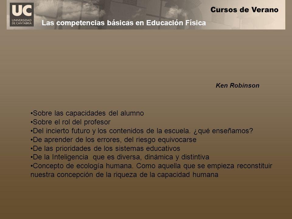Sobre las capacidades del alumno Sobre el rol del profesor Del incierto futuro y los contenidos de la escuela. ¿qué enseñamos? De aprender de los erro
