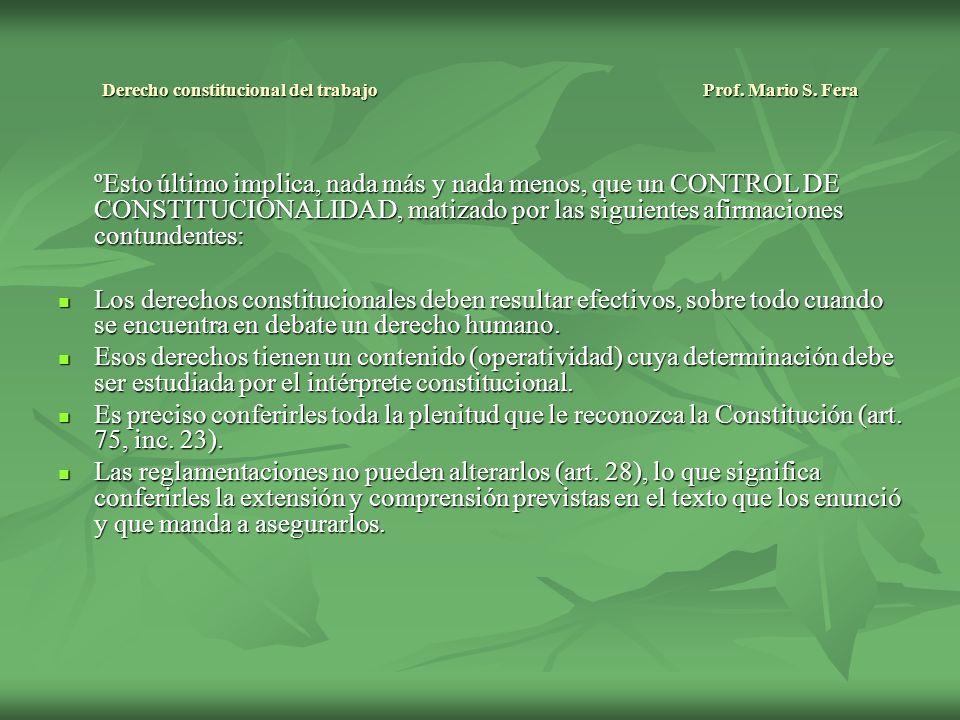 Derecho constitucional del trabajo Prof.Mario S. Fera Artículo 14 bis.