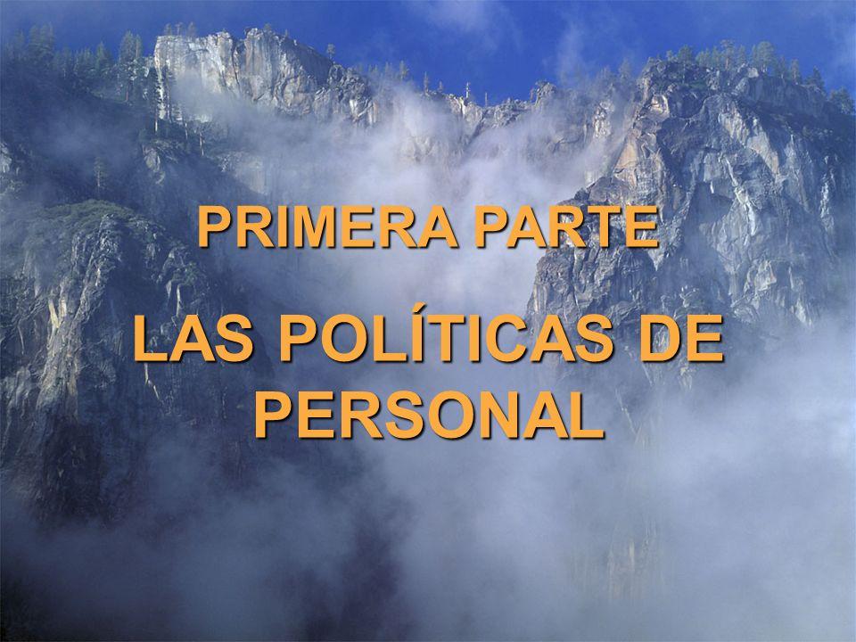 © The O.D.Institute8 PRIMERA PARTE LAS POLÍTICAS DE PERSONAL