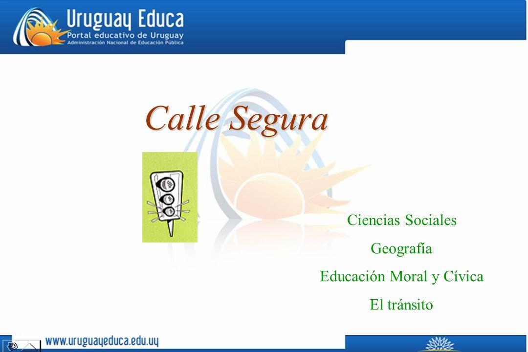 Ciencias Sociales Geografía Educación Moral y Cívica El tránsito Calle Segura