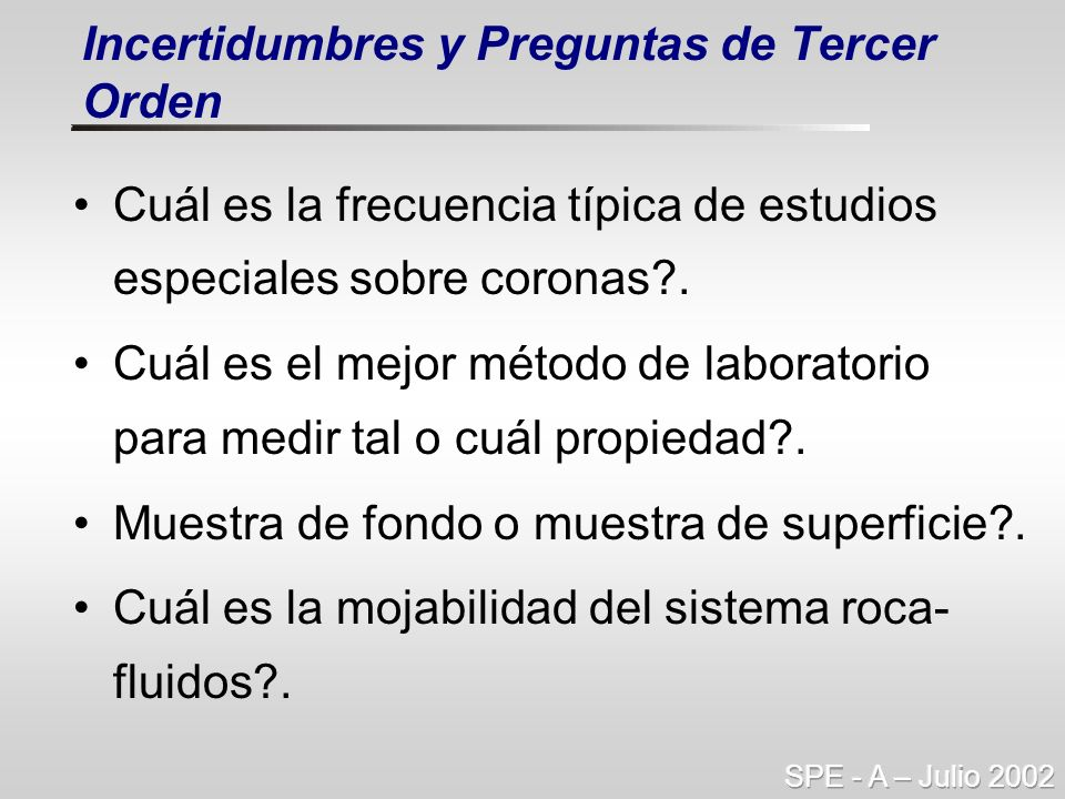 Cuál es la frecuencia típica de estudios especiales sobre coronas?. Cuál es el mejor método de laboratorio para medir tal o cuál propiedad?. Muestra d