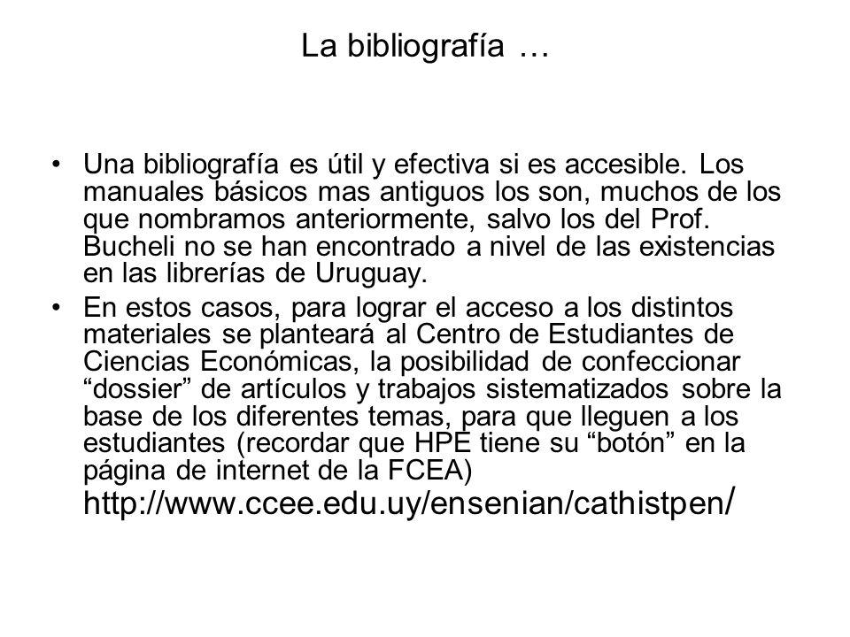 La bibliografía … Una bibliografía es útil y efectiva si es accesible. Los manuales básicos mas antiguos los son, muchos de los que nombramos anterior