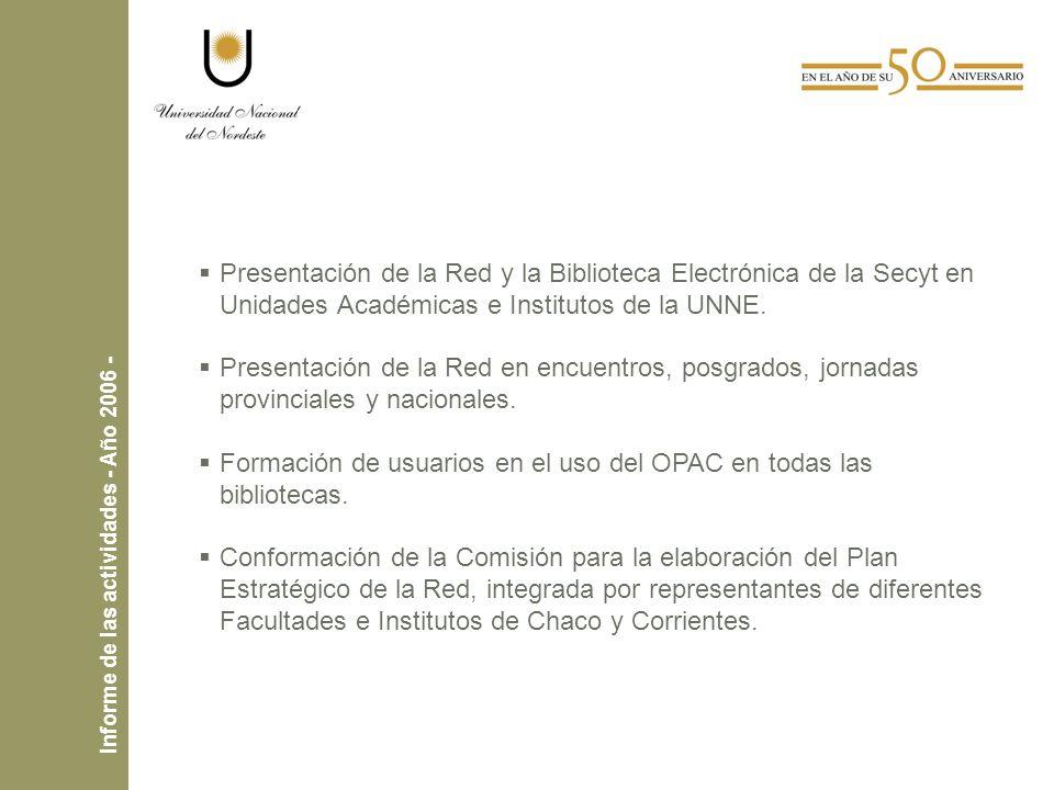 Presentación de la Red y la Biblioteca Electrónica de la Secyt en Unidades Académicas e Institutos de la UNNE.