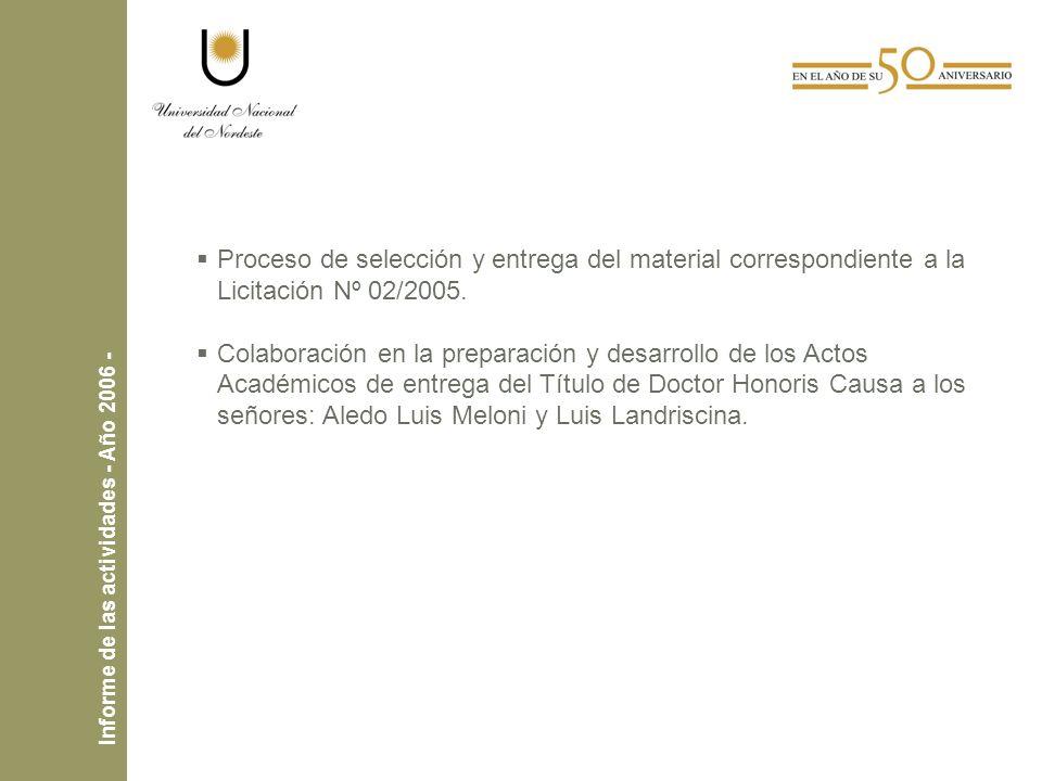 Proceso de selección y entrega del material correspondiente a la Licitación Nº 02/2005.
