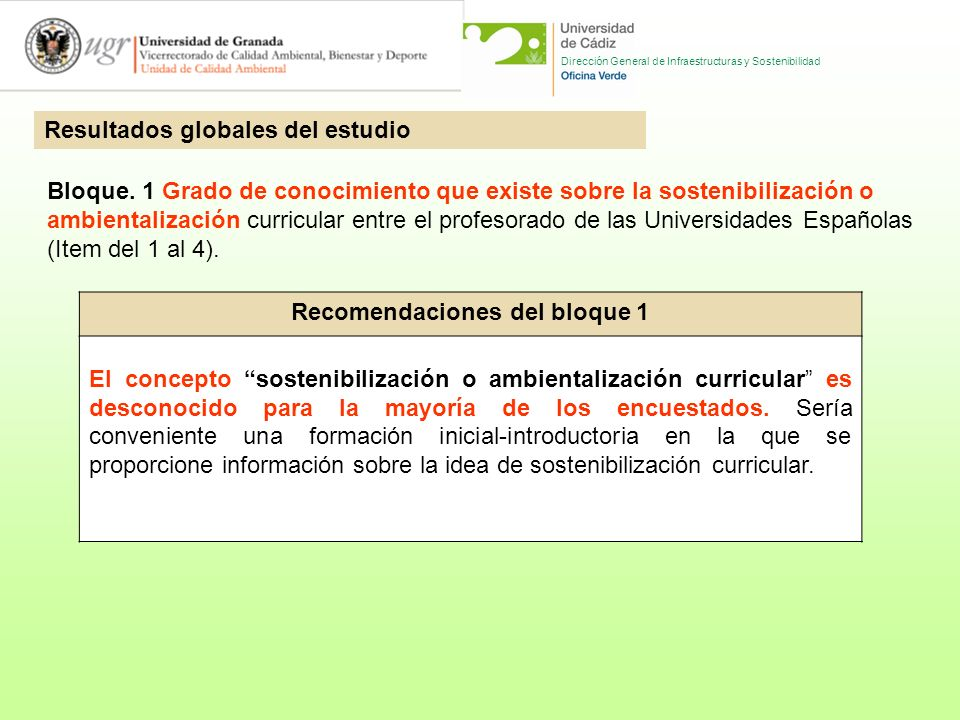 Dirección General de Infraestructuras y Sostenibilidad Resultados globales del estudio Bloque.