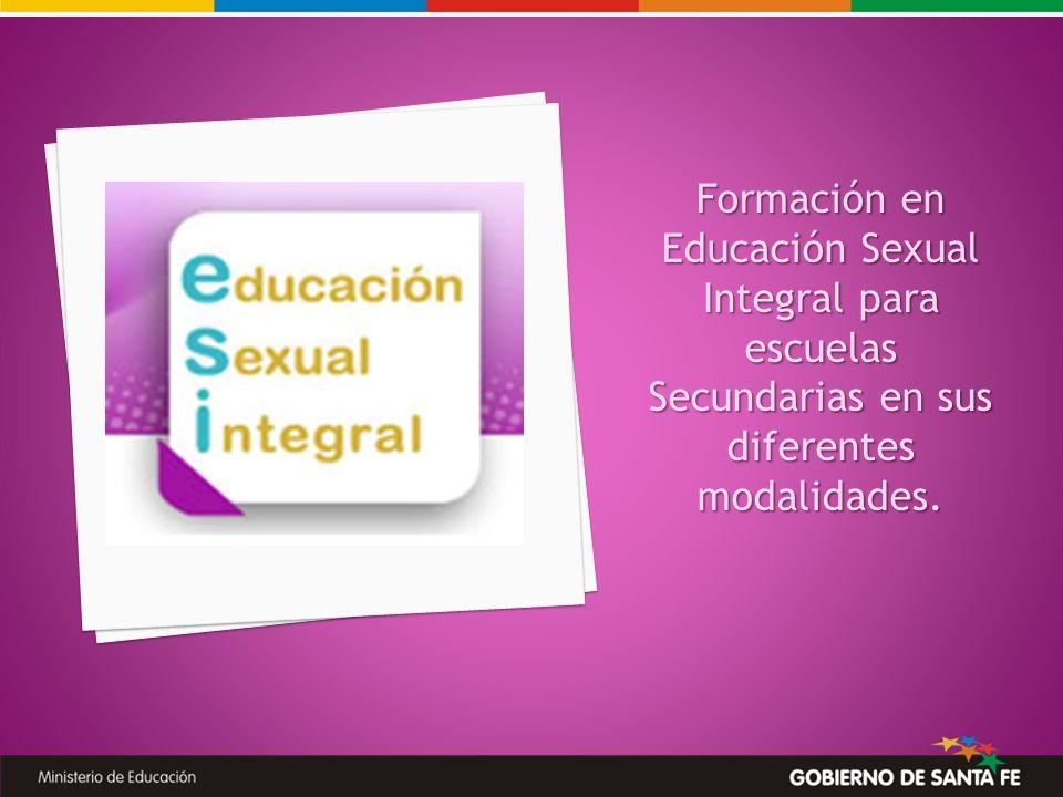 Formación en Educación Sexual Integral para escuelas Secundarias en sus diferentes modalidades.