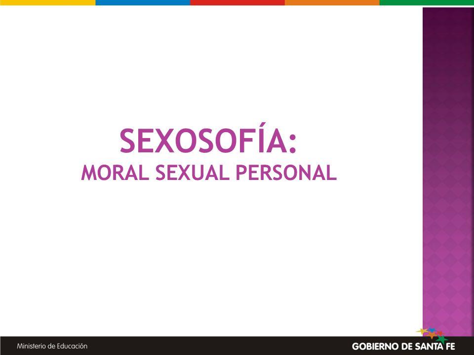 SEXOSOFÍA: MORAL SEXUAL PERSONAL