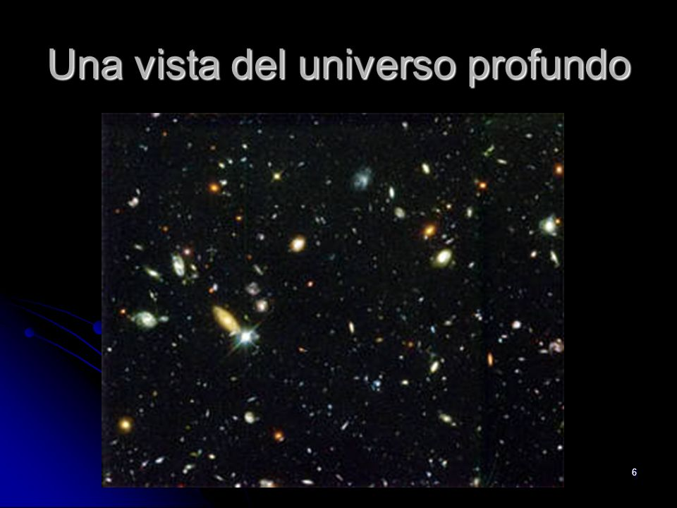 6 Una vista del universo profundo