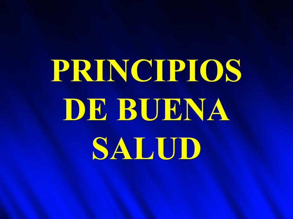 PRINCIPIOS DE BUENA SALUD