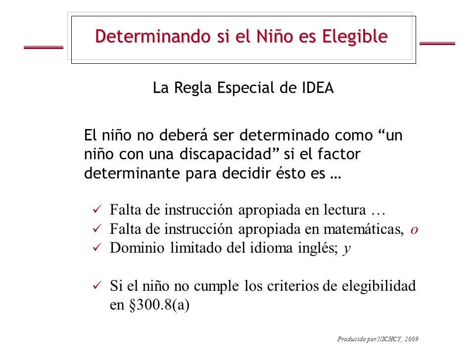 Determinando si el Niño es Elegible La Regla Especial de IDEA Falta de instrucción apropiada en lectura … Falta de instrucción apropiada en matemática
