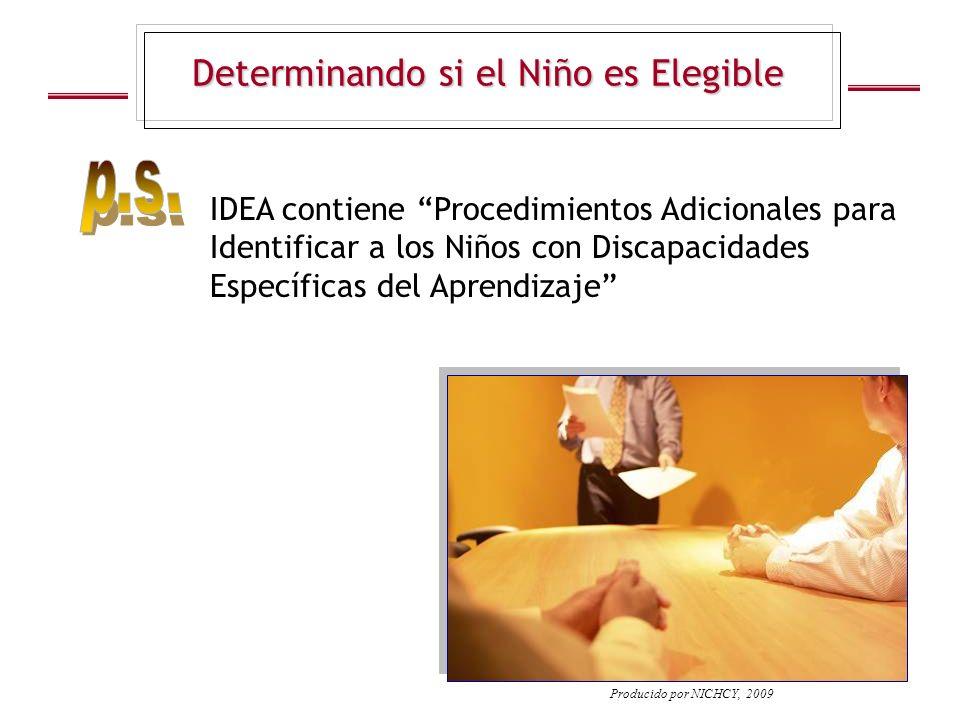 Determinando si el Niño es Elegible IDEA contiene Procedimientos Adicionales para Identificar a los Niños con Discapacidades Específicas del Aprendiza