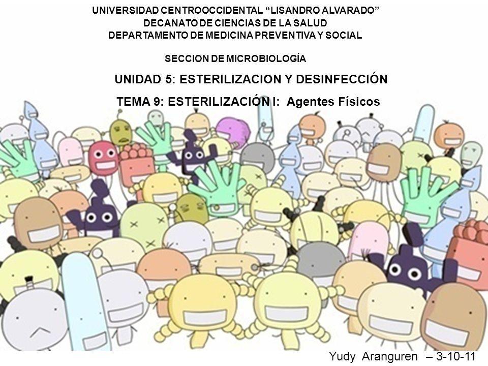 UNIVERSIDAD CENTROOCCIDENTAL LISANDRO ALVARADO DECANATO DE CIENCIAS DE LA SALUD DEPARTAMENTO DE MEDICINA PREVENTIVA Y SOCIAL SECCION DE MICROBIOLOGÍA
