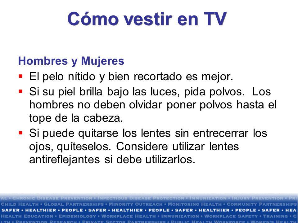 Cómo vestir en TV Hombres y Mujeres El pelo nítido y bien recortado es mejor.