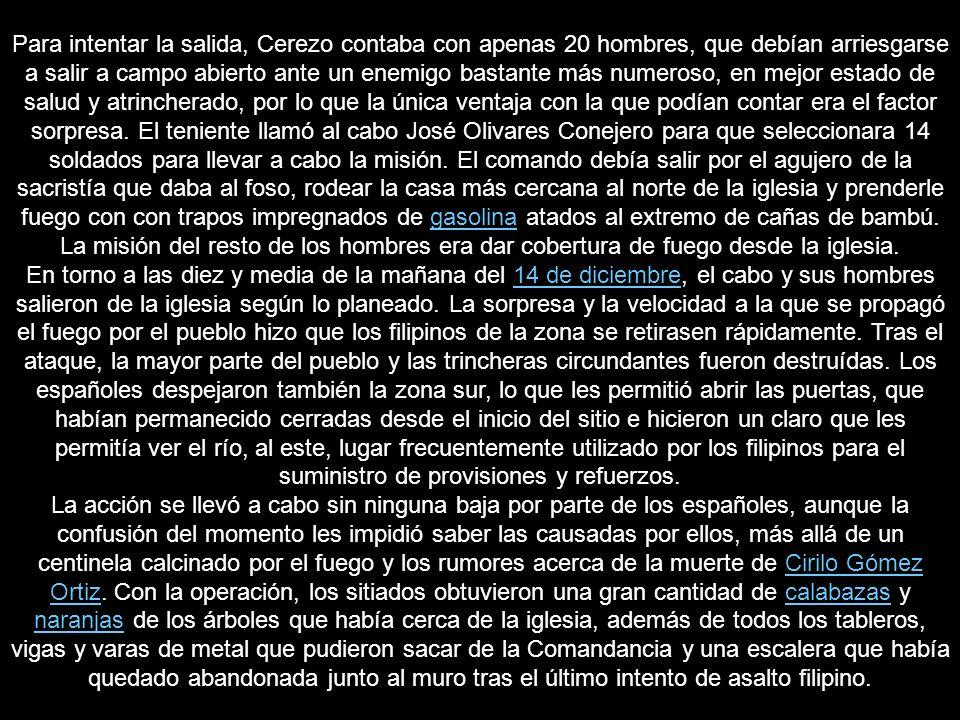 Rafael Alonso Mederos se convirtió el 8 de diciembre en una nueva baja del beriberi, pero como era un día festivo en la Infantería Española, Cerezo decidió repartir crepes, café y sardinas entre la tropa, con el fin de disipar, en parte, los efectos de la nueva pérdida.