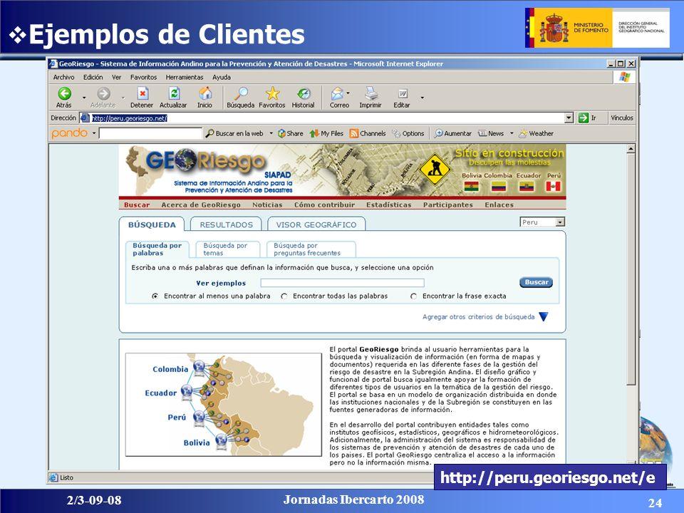 24 2/3-09-08 Jornadas Ibercarto 2008 Ejemplos de Clientes http://peru.georiesgo.net/e