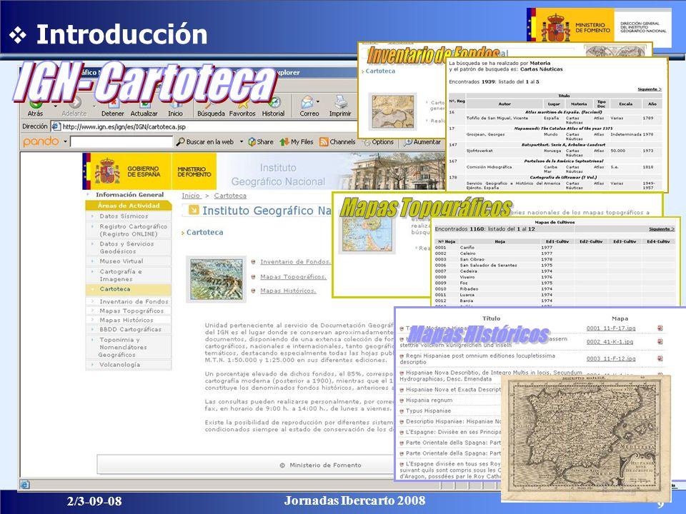 9 2/3-09-08 Jornadas Ibercarto 2008 Introducción