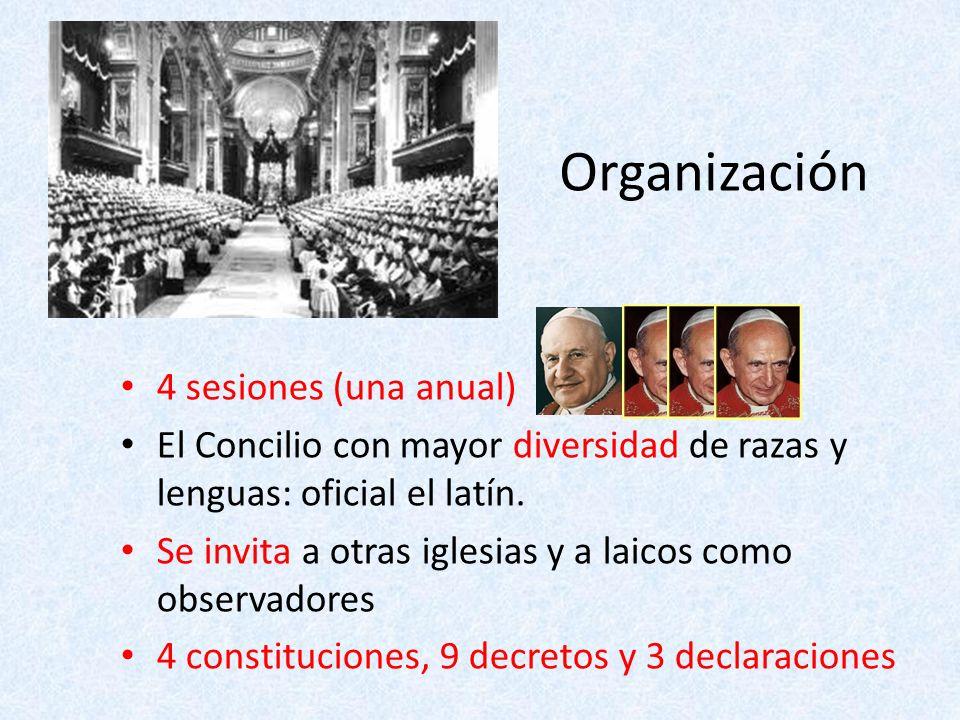 Organización 4 sesiones (una anual) El Concilio con mayor diversidad de razas y lenguas: oficial el latín. Se invita a otras iglesias y a laicos como