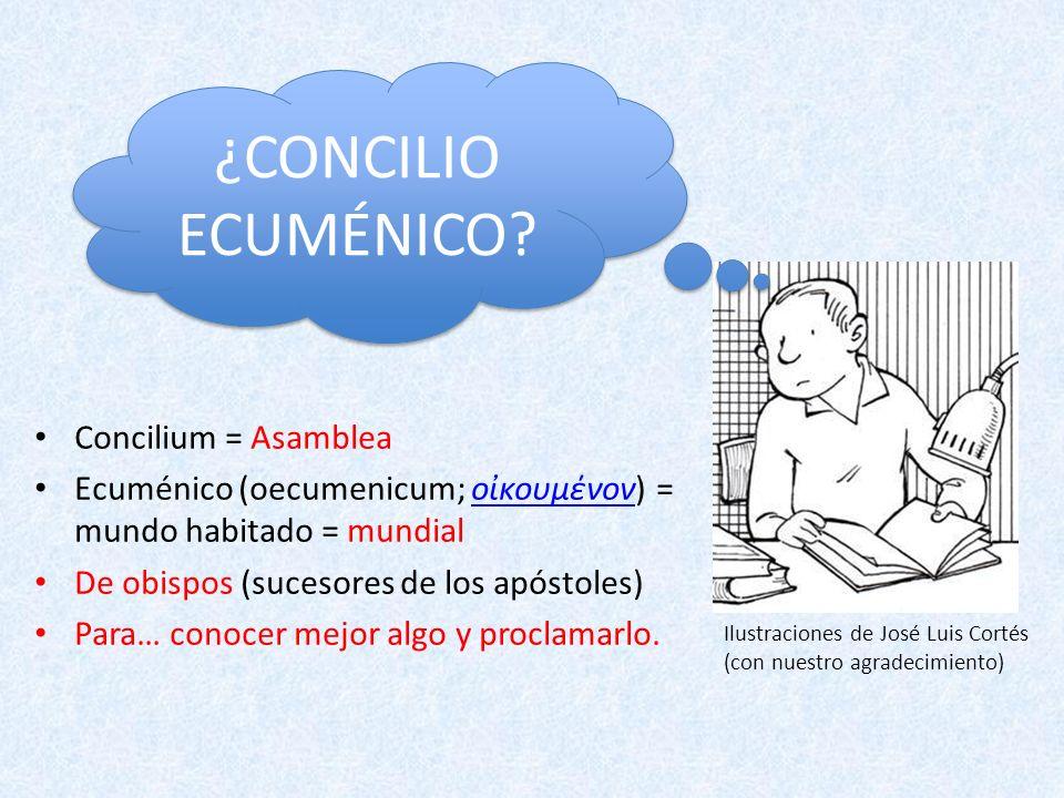 Concilium = Asamblea Ecuménico (oecumenicum; οκουμένoν) = mundo habitado = mundialοκουμένoν De obispos (sucesores de los apóstoles) Para… conocer mejo