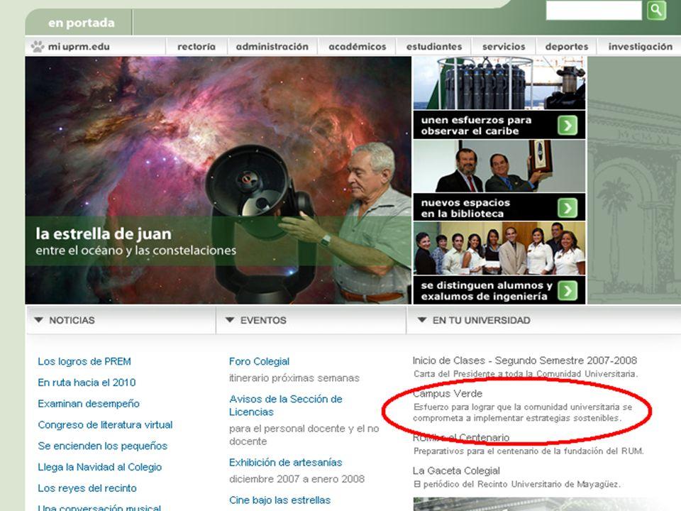 Web page Página: http://campusverde.uprm.eduhttp://campusverde.uprm.edu * Gracias a Ings.