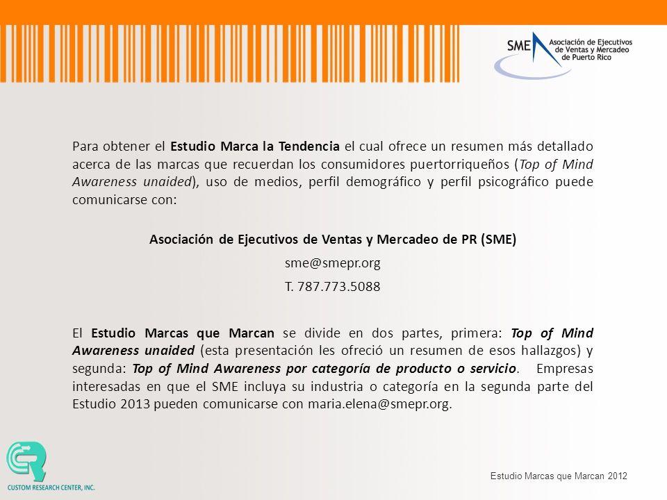 Para obtener el Estudio Marca la Tendencia el cual ofrece un resumen más detallado acerca de las marcas que recuerdan los consumidores puertorriqueños