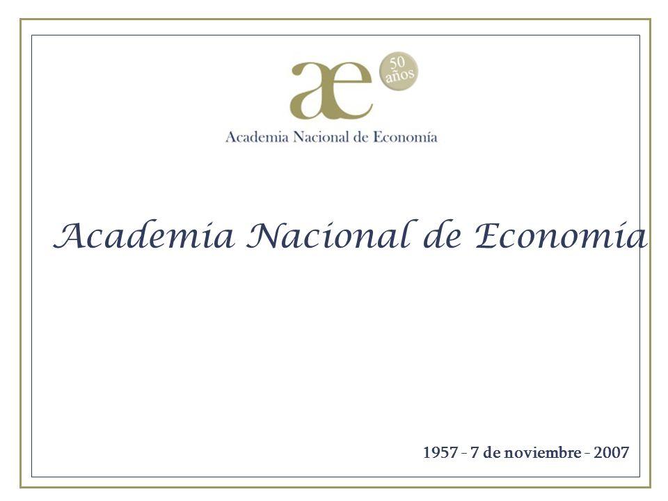 Academia Nacional de Economía 1957 - 7 de noviembre - 2007